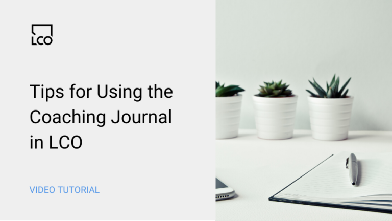 Tips for using the coaching journal in LCO